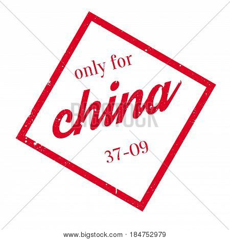 Only For China rubber stamp. Grunge design with dust scratches. Effects can be easily removed for a clean, crisp look. Color is easily changed.