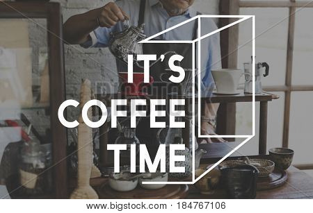 It's Coffee Time Lifestyle Word Graphic