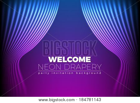 Drapery futuristic background with 80s style neon lines. Welcoming drapes for cover or party invitation made in new retro wave trend.