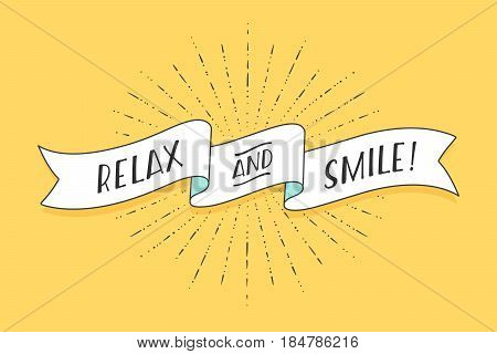 Ribbon with text Relax and Smile. Positive colorful vintage banner with ribbon, light rays, sunburst. Hand-drawn element for design - banners, posters, gift cards, advertising. Vector Illustration