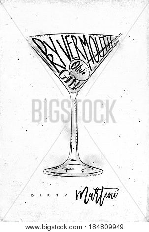 Dirty martini cocktail lettering dry vermouth gin olive in vintage graphic style drawing on dirty paper background