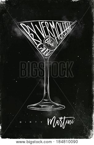 Dirty martini cocktail lettering dry vermouth gin olive in vintage graphic style drawing with chalk on chalkboard background