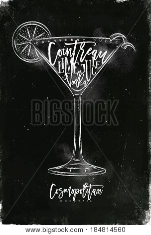 Cosmopolitan cocktail lettering cranberry juice cointreau vodka lime in vintage graphic style drawing with chalk on chalkboard background