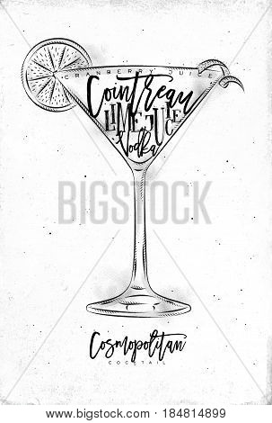 Cosmopolitan cocktail lettering cranberry juice cointreau vodka lime in vintage graphic style drawing on dirty paper background