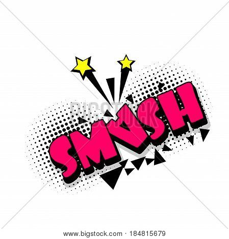 Lettering smash, star, boom explosion. Comics book balloon. Bubble icon speech phrase. Cartoon font label tag expression. Comic text sound effects. Sounds vector illustration.