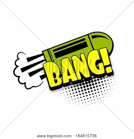 Lettering bang, bullet boom explosion. Comics book balloon. Bubble icon speech phrase. Cartoon font label tag expression. Comic text sound effects. Sounds vector illustration.