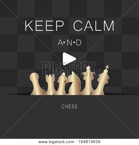 Chess gold figures. Chess game concept with phrase Keep calm and play. Vector illustration.