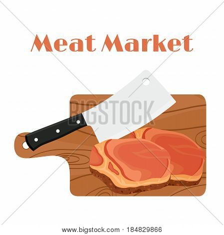 Cleaver, butcher's knife with steak, meat and cutting board. Made in cartoon flat style.