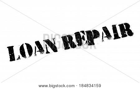 Loan Repair rubber stamp. Grunge design with dust scratches. Effects can be easily removed for a clean, crisp look. Color is easily changed.