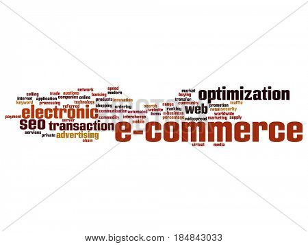 Concept or conceptual E-commerce electronic sale abstract word cloud isolated background. Collage of seo optimization transaction, web advertising, e-business, technology, worldwide supply text