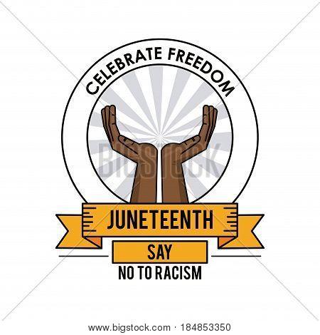 juneteenth day celebrate freedom label design vector illustration