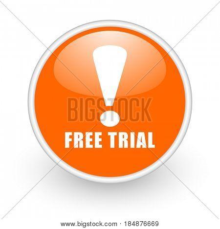 Free trial modern design glossy orange web icon on white background.
