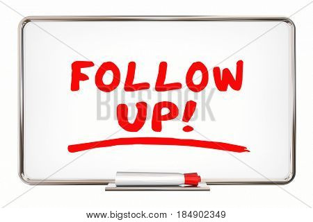 Follow Up Next Steps Return Visit Call Again 3d Illustration