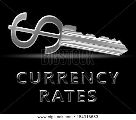 Currency Rates Indicating Foreign Exchange 3D Illustration