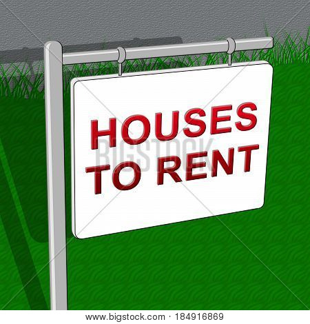 Houses To Rent Shows Real Estate 3D Illustration