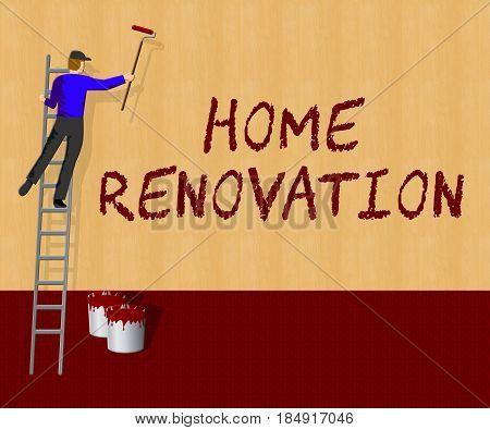 Home Renovation Indicating House Improvement 3D Illustration