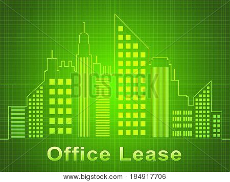 Office Lease Represents Real Estate Offices 3D Illustration