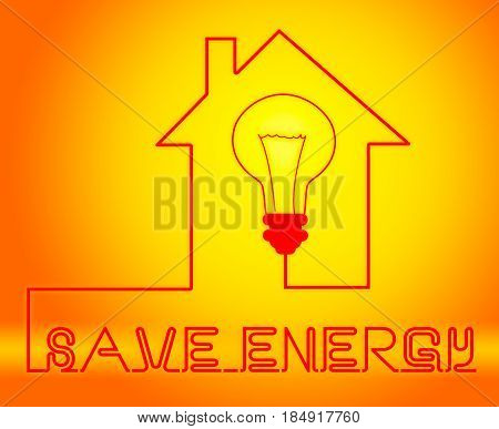 Save Energy Bulb Showing Reduce Electric 3D Illustration