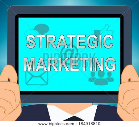 Strategic Marketing Shows Market Strategy 3D Illustration