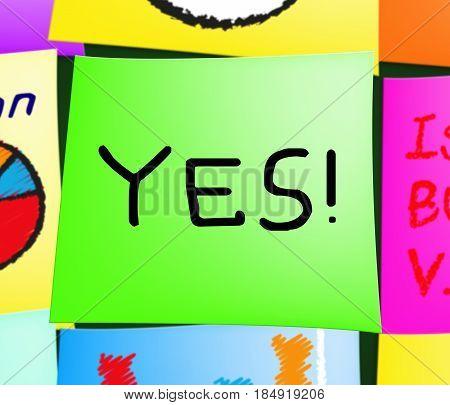 Yes Note Displays Optimist Mindset 3D Illustration