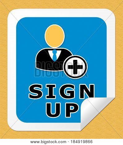 Sign Up Indicating Membership Subscription 3D Illustration