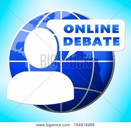 Online Debate Showing Internet Dialog 3D Illustration