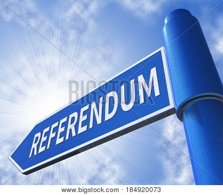 Referendum Sign Showing Electing Poll 3D Illustration