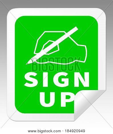 Sign Up Indicates Membership Subscription 3D Illustration