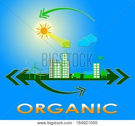 Organic Indicates Environment And Reforestation 3D Illustration
