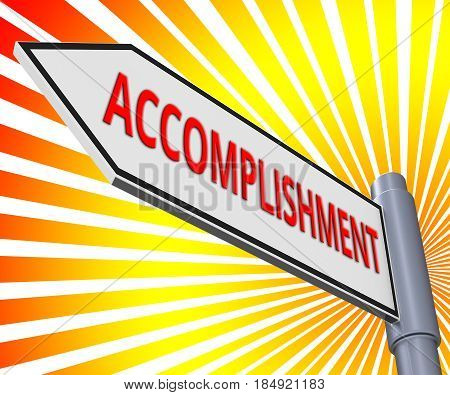 Accomplishment Sign Meaning Success Progress 3D Illustration