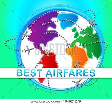 Best Airfares Indicatings Optimum Cost Flights 3D Illustration