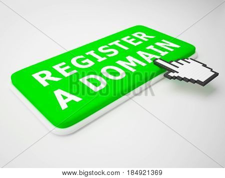 Register A Domain Indicates Sign Up 3D Rendering
