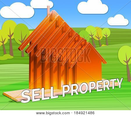Sell Property Meaning House Sales 3D Illustration