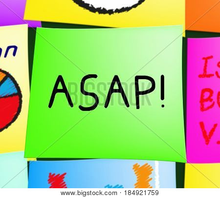 Asap Note Representing Do Quickly 3D Illustration