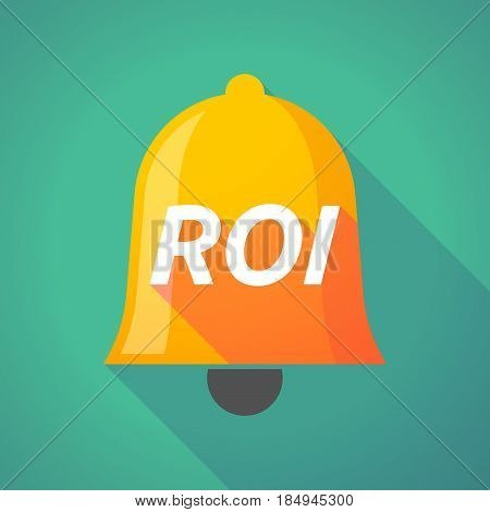 Long Shadow Bell With    The Return Of Investment Acronym Roi