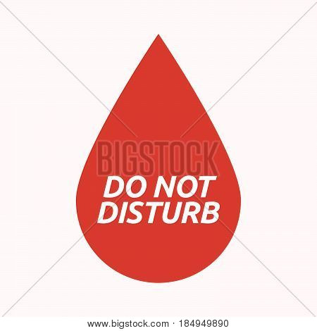 Isolated Blood Drop With    The Text Do Not Disturb