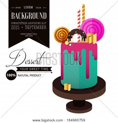 Birthday cake. Flat icon of colorul marzipan cake with lollipop, candy, licorice stick, chocolate, glaze, donut. Typography lettering like label. Modern hipster dessert