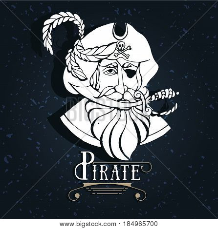 Hand drawing silhouette of a pirate with a knife in his mouth and a hat with feathers, and eye patch, bearded man. Text laybel. Hipster. Old school picture. Dangerous person. Tattoo art