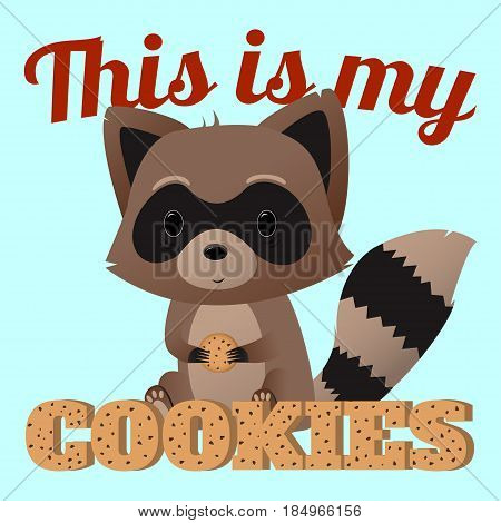 Cute raccoon vector design for kids t-shirt or poster. Cartoon raccoon is holding a cookie. Vector illustration