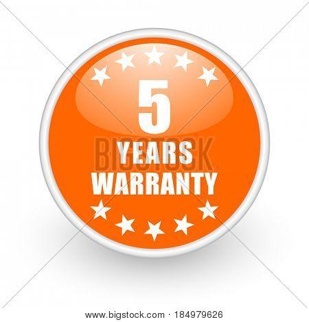 Warranty guarantee 5 year modern design glossy orange web icon on white background.