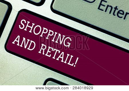 Word Writing Text Shopping And Retail. Business Concept For Place Of Business Usually Owned And Oper