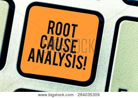 Conceptual Hand Writing Showing Root Cause Analysis. Business Photo Showcasing Method Of Problem Sol