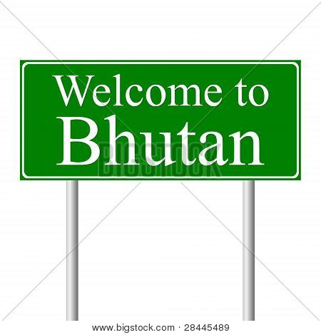 Welcome to Bhutan, concept road sign