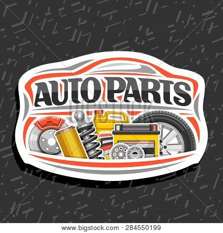 Vector Logo For Auto Parts Store, White Decorative Signboard With Red Car Shape, Lettering For Words