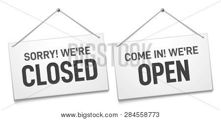 Business Open Closed Sign. Shop Door Signs Boards, Come In And Sorry We Are Closed Outdoors Signboar