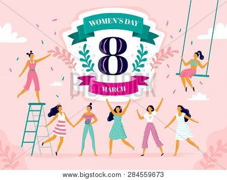 Celebrating Womens Day. Eight March Celebration, Happy Laughing Woman And International Female Holid
