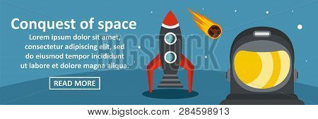 Conquest Of Space Banner Horizontal Concept. Flat Illustration Of Conquest Of Space Banner Horizonta