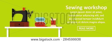 Sewing Workshop Banner Horizontal Concept. Flat Illustration Of Sewing Workshop Banner Horizontal Co