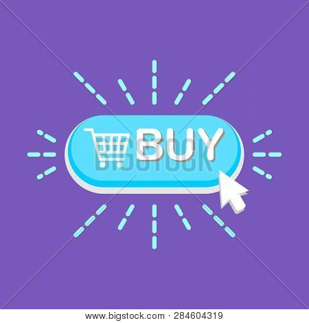Mouse Click On Buy Now Button Icon. Vector Illustration. Buy Icon Simple Sign. Buy Icon Trendy And M