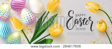 Happy Easter Banner.egg Hunt. Beautiful Background With Colorful Eggs, Yellow Tulips And Golden Serp